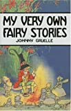 My Very Own Fairy Stories, Johnny Gruelle, 1578600766