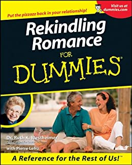 Rekindling Romance For Dummies® by [Walter, Sabine]