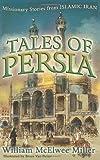 Tales of Persia, William Miller, 0875526152