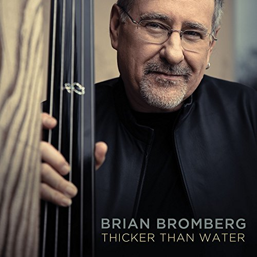 Brian Bromberg - Thicker Than Water - Amazon.com Music