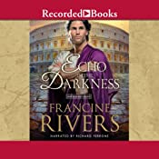 An Echo in the Darkness: The Mark of the Lion, Book 2 | Francine Rivers