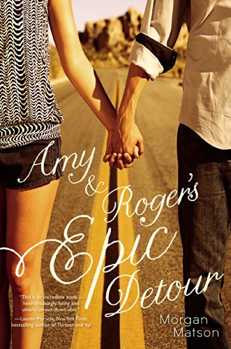 Amy & Roger's Epic Detour by [Matson, Morgan]