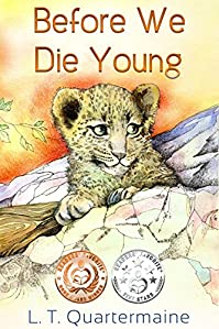 Before We Die Young by L.T. Quartermaine ebook deal