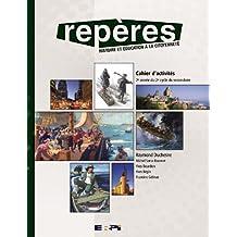 Repères 4 / cahier histoire sec.4