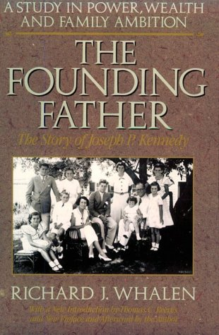 The Founding Father by Richard J. Whalen