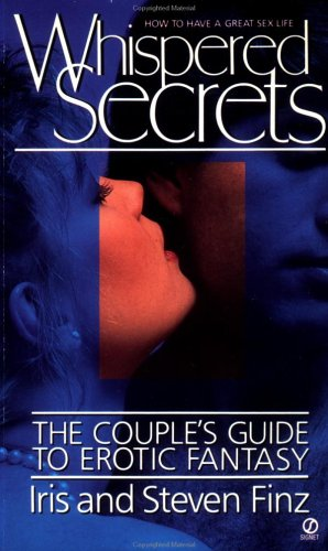 Whispered Secrets: The Couple's Guide to Erotic Fantasy