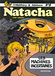 Natacha - tome 9 - LES MACHINES INCERTAINES