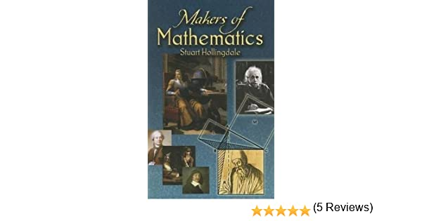 Makers of Mathematics (Dover Books on Mathematics): Amazon.es ...