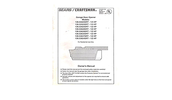 Original 1993 Sears Craftsman Garage Door Opener Owners Manual Models 139 53 Sears Roebuck And Co 4883983136128 Amazon Com Books