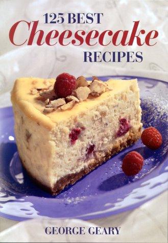 125 Best Cheesecake Recipes: Amazon.es: George Geary: Libros en idiomas extranjeros