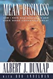 Mean Business, Albert J. Dunlap, 0812928377
