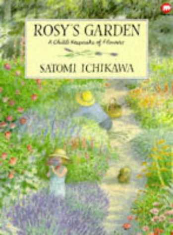 Rosy's Garden: A Child's Keepsake of Flowers (Garden Keepsake)
