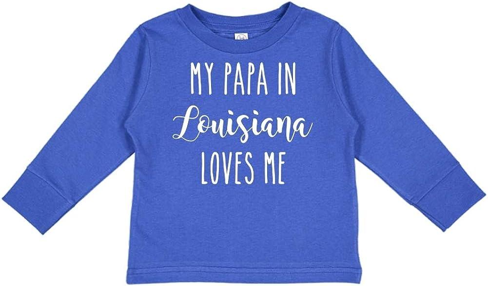 My Papa in Louisiana Loves Me Toddler//Kids Long Sleeve T-Shirt
