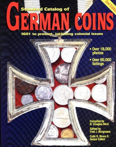 Standard Catalog of German Coins: 1601 To Present