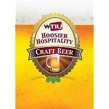 Hoosier Hospitality: Craft Beer