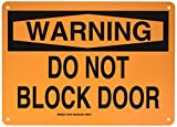 Brady 127078 Door Sign s Sign, Legend'Do Not Block Door', 10' Height, 14' Width, Black on Orange