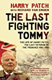 The Last Fighting Tommy, Richard van Emden and Harry Patch, 1408855607