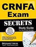 CRNFA Exam Secrets Study Guide: CRNFA Test Review for the Certified Registered Nurse First Assistant Exam by CRNFA Exam Secrets Test Prep Team (2013-02-14)