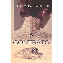 El Contrato: Romance Histórico (Spanish Edition)