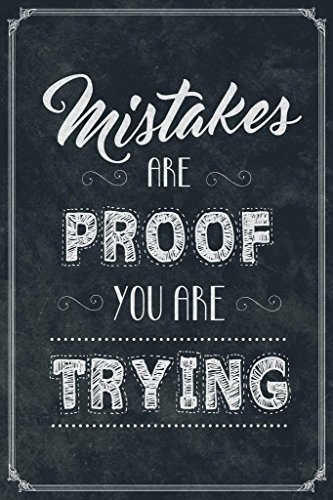 Mistakes are Proof You are Trying Classroom Poster 24x36 inc
