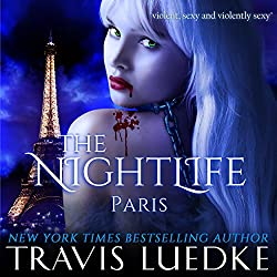 The Nightlife: Paris