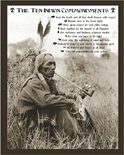 Studio B Ten Indian Commandments Motivational Poster 16x20 inch (Ten Native American Commandments)