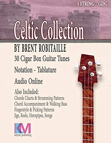 (Cigar Box Guitar Celtic Collection: 30 Celtic Tunes for 3 String Cigar Box Guitar - GDG)