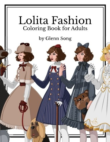 Lolita Fashion: Coloring Book for Adults