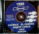 1986 MONTE CARLO, CAPRICE & EL CAMINO REPAIR SHOP & SERVICE MANUAL CD - COVERS: standard Caprice, Sedan, Classic, Brougham, Wagon, Monte Carlo Sport Coupe, SS Sport, LS, SS Aero