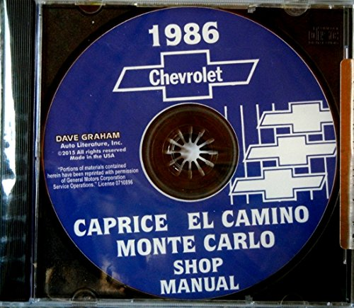 Download 1986 MONTE CARLO, CAPRICE & EL CAMINO REPAIR SHOP & SERVICE MANUAL CD - COVERS: standard Caprice, Sedan, Classic, Brougham, Wagon, Monte Carlo Sport Coupe, SS Sport, LS, SS Aero pdf epub