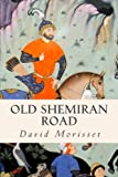 Old Shemiran Road