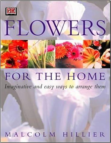Ilmaisia ladattavia e-kirjoja, jotka on tarkoitettu syttymään Flowers for the Home PDF