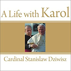 A Life with Karol Audiobook