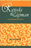 Rgveda for the Layman, Shyam Ghosh, 8121510430