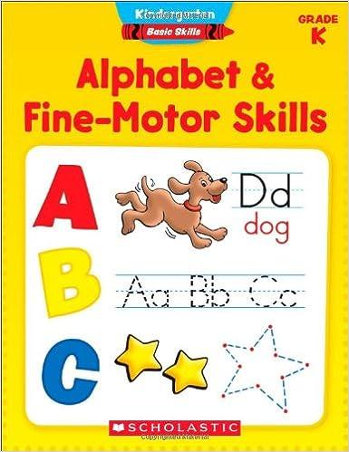 Kindergarten Basic Skills: Alphabet & Fine-Motor Skills ...