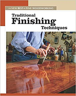 Traditional Finishing Techniques New Best Of Fine
