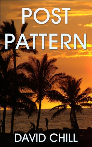 Book: Post Pattern (Burnside Series Book 1) by David Chill