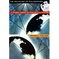 The Sociology of Philosophies – A Global Theory of Intellectual Change