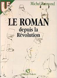 Le roman depuis la Révolution par Michel Raimond