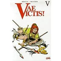 VAE VICTIS INTÉGRALE T05 (T13-T14-T15)