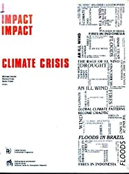 Climate Crisis: The Societal Impacts Associated with the 1982-83 Worldwide Climate Anomalies (Impact Series)