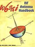 The W6SAI HF Antenna Handbook, William I. Orr, 0943016150