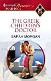 The Greek Children's Doctor, Sarah Morgan, 0373820461