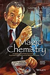 A Life of Magic Chemistry: Autobiographical Reflections Including Post-Nobel Prize Years and the Methanol Economy by George A. Olah (2015-06-19)