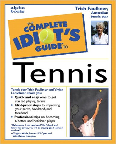 The Complete Idiot's Guide(R) to Tennis