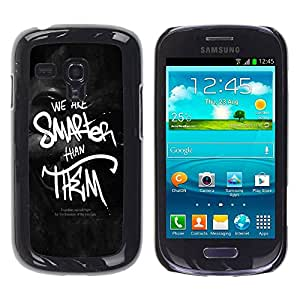 Paccase / SLIM PC / Aliminium Casa Carcasa Funda Case Cover para - We Are Smarter Than Them - Samsung Galaxy S3 MINI NOT REGULAR! I8190 I8190N