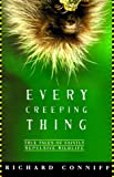 Every Creeping Thing, Richard Conniff, 0805056971