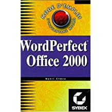 WordPerfect Office 2000 : mode d'emploi
