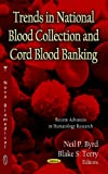 Trends in National Blood Collection and Cord Blood Banking, , 1619423693