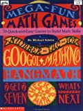 Mega-Fun Math Games, Michael Schiro, 0590481762